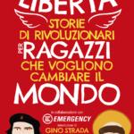 """La copertina del libro """"Libertà. Storie di rivoluzionari per ragazzi che vogliono cambiare il mondo"""""""